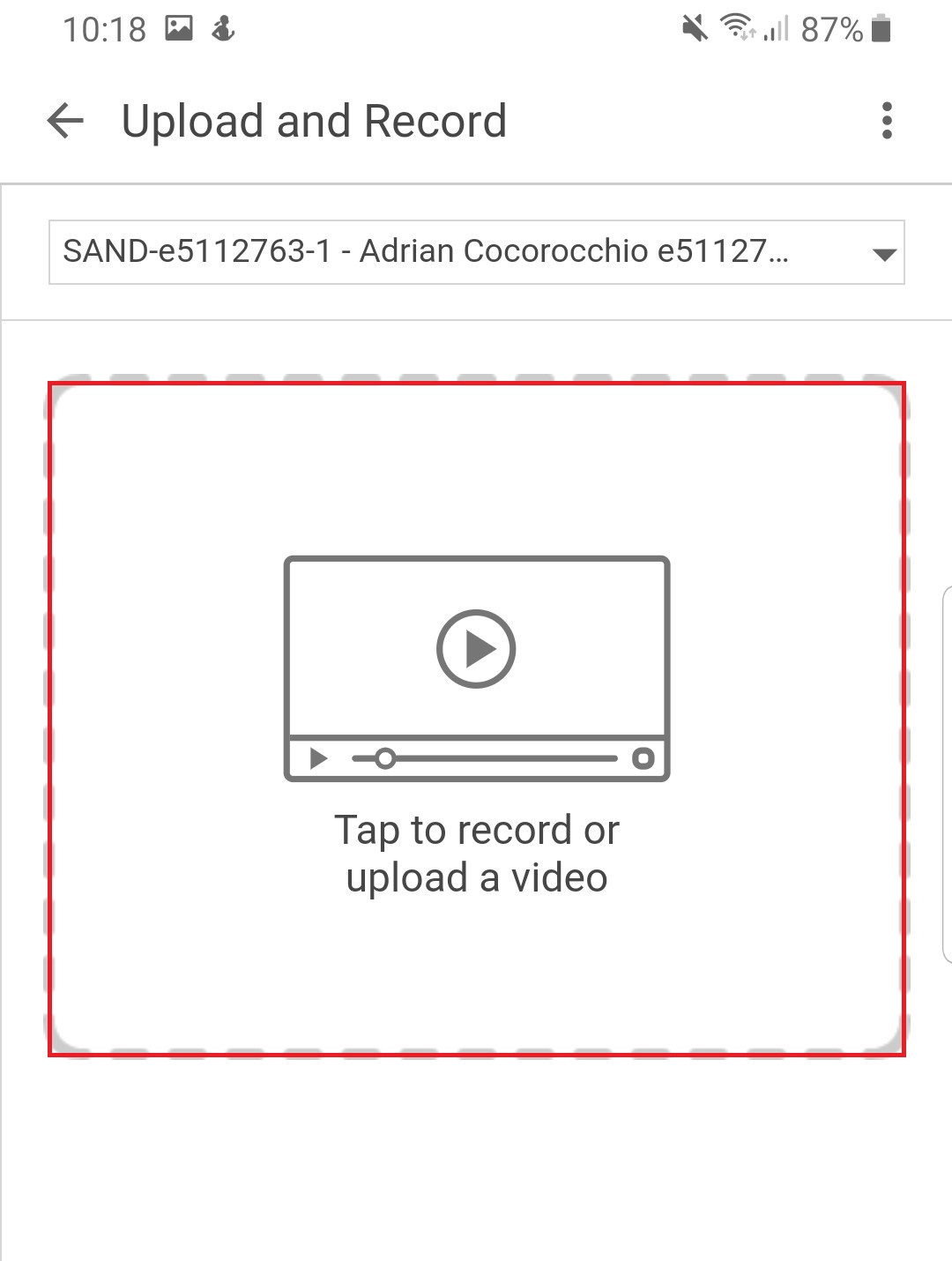 Click the Tap to record or upload a video button to Record or Upload a file