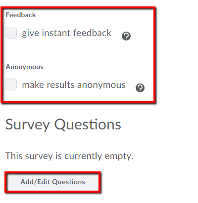 Feedback option and add/edit question button highlighted