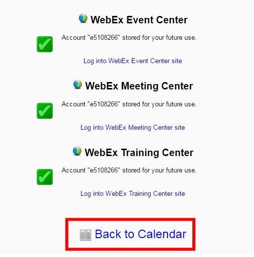 the web ex event and meeting center startup screen as it appears to first time users. green tick symbols appear on the left hand side, and back to calendar is a button highlighted at the bottom of the window