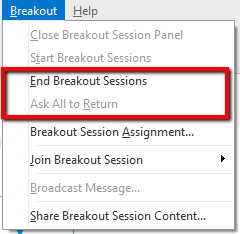 the end breakout sessions option highlighted in the middle of the breakout menu