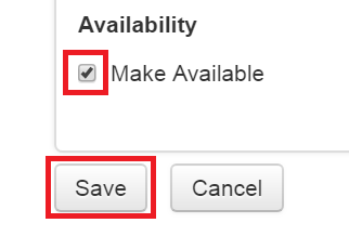 the make available option with box ticked and below that the Save and Cancel buttons. Save is highlighted