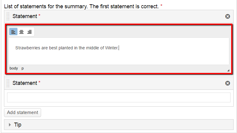 two statement fields, the first one highlighted and filled out with sample text, which reads: strawberries are best planted in the middle of winter